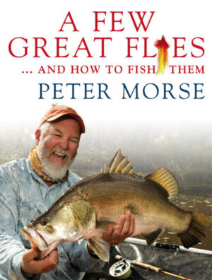 a few great flies and how to fish them - Peter Morse book cover